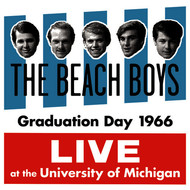 The Beach Boys - Graduation Day 1966: Live At The University Of Michigan