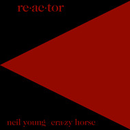 Neil Young - Re-ac-tor
