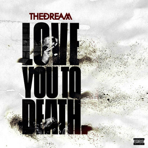 Love You To Death (Explicit)