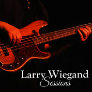 Various Artists - Sessions: Larry Wiegand