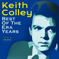 Keith Colley - Best of the Era Years