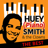 "Huey ""Piano"" Smith & His Clowns - The Best"