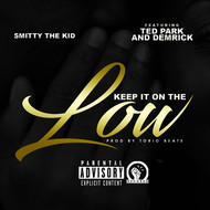 Smitty The Kid - Keep It On The Low