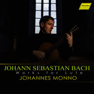 Johannes Monno - J.S. Bach: Works for Lute