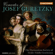 The Harmonious Society of Tickle-Fiddle Gentlemen - Guretzky: Concertos