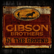 The Gibson Brothers - Homemade Wine