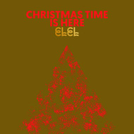 ELEL - Christmas Time Is Here