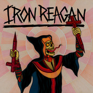 Iron Reagan - Grim Business - Single