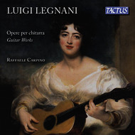 Raffaele Carpino - Legnani: Guitar Works