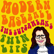 Modern Baseball & The Superweaks & Thin Lips - Split