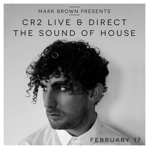 Cr2 Live & Direct - The Sound Of House