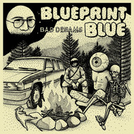 Blueprint Blue - Bad Dreams