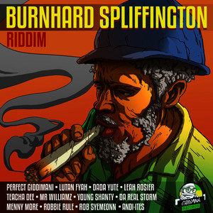 Burnhard Spliffington Riddim