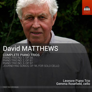 Rosefield, Gemma - Matthews: Piano Trios & Journeying Songs