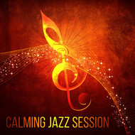 Instrumental - Calming Jazz Session – Instrumental Music for Relax, Mellow Jazz Sounds, Music for Restaurant, Serenity Tracks