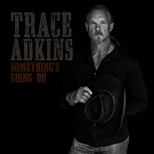 then they do trace adkins free mp3
