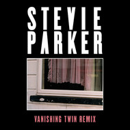 Stevie Parker - Blue (Vanishing Twin Remix)