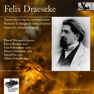 Various Artists - Draeseke: Chamber Works