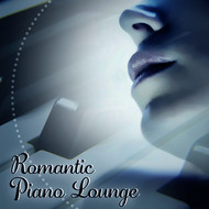 Instrumental - Romantic Piano Lounge – Sensual Music, Instrumental Sounds, Romantic Jazz for Dinner, Relaxed Jazz