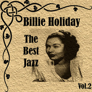 Billie Holiday - Billie Holiday - The Best Jazz, Vol. 2