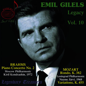 Emil Gilels Legacy, Vol. 10: Brahms Piano Concerto No. 2