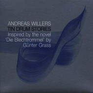 Andreas Willers - Tin Drum Stories