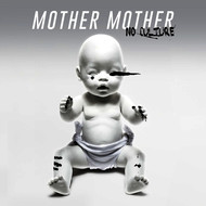 Mother Mother - No Culture (Deluxe [Explicit])
