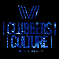 Various Artists - Clubbers Culture: Trance Of Universe
