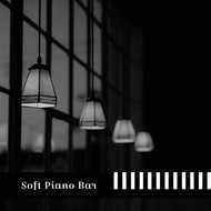 Instrumental - Soft Piano Bar – Instrumental Jazz Lounge, Smooth Jazz, Relaxing Jazz, Wine Bar, Simple Instrumental Music