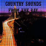 Various Artists - Country Sounds Live From The Bay