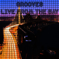 Various Artists - Grooves Live From The Bay