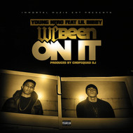 We Been on It (feat. Lil Bibby)
