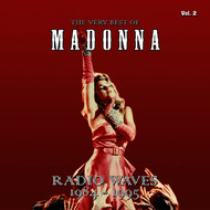 Madonna - The Very Best Of - Radio Waves 1984-1995, Vol. 2