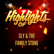 Sly & The Family Stone - Highlights of Sly & The Family Stone