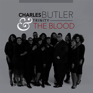 Charles Butler & Trinity - The Blood - Single