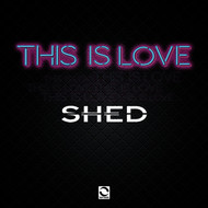 Shed - This Is Love (Radio Edit)