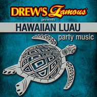 The Hit Crew - Drew's Famous Presents Hawaiian Luau Party Music