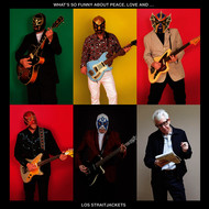 Los Straitjackets - (What's So Funny 'Bout) Peace, Love & Understanding (Single)
