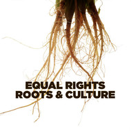 Various Artists - Equal Rights Roots & Culture