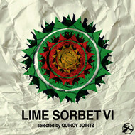 Various Artists - Lime Sorbet, Vol. 6 (Selected by Quincy Jointz)