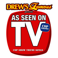 The Hit Crew - Drew's Famous Presents As Seen On TV: Cop Show Theme Songs