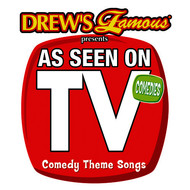 The Hit Crew - Drew's Famous Presents As Seen On TV: Comedy Theme Songs