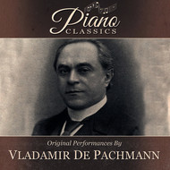 Vladimir de Pachmann - Original Performances By Vladimir De Pachmann