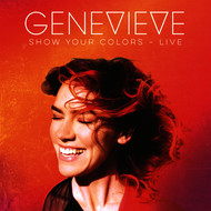 Genevieve - Show Your Colors (Live)
