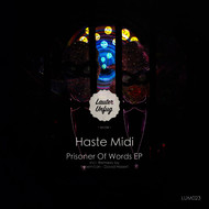 Haste Midi - Prisoner Of Words EP