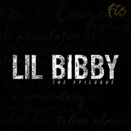 LiL Bibby - FC3 the Epilogue (Explicit)