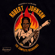 Robert Johnson - Genius of the Blues: The Complete Recordings