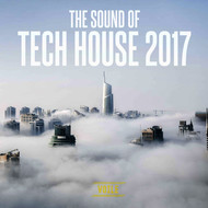 Various Artists - The Sound of Tech House 2017