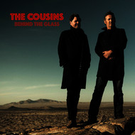 The Cousins - Behind the Glass