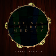 Anita Wilson - The New Church Medley - Single